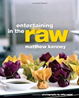 Entertaining in the Raw Front Cover