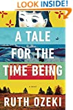 A Tale for the Time Being (Ala Notable Books for Adults)