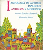 img - for Antolog a de Autores Espa oles, Antiguos y Modernos, Vol. 1: Antiguos (Spanish and English Edition) book / textbook / text book