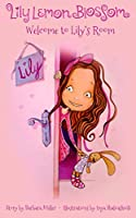 Lily Lemon Blossom Welcome to Lily's Room