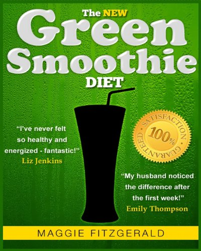 The New Green Smoothie Diet: Your Quick-Start Guide To Weight Loss And Optimum Health With Raw Food And Superfoods (Smoothies For Good Health)
