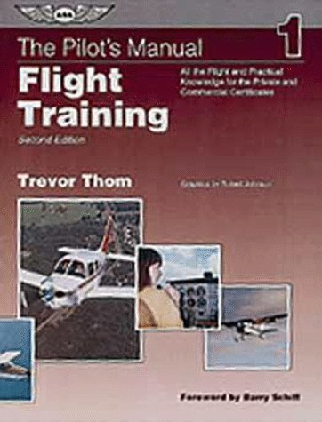 the-pilots-manual-flight-training-complete-preparation-for-all-the-basic-flight-maneuvers-757t-by-av