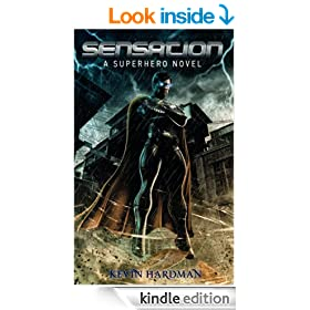 Sensation:  A Superhero Novel