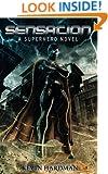 Sensation:  A Superhero Novel