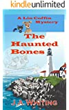 The Haunted Bones (A Lin Coffin Mystery Book 3)