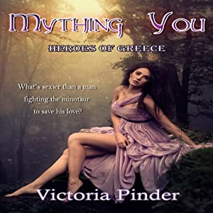 Mything You: Heroes of Greece Audiobook