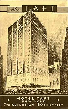 The Taft, 50th St New York City, New York Original Vintage Postcard at