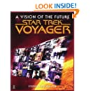 Star Trek Voyager: A Vision of the Future
