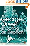 Shooting an Elephant: And Other Essay...