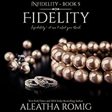 Fidelity Audiobook by Aleatha Romig Narrated by Samantha Prescott, Brian Pallino
