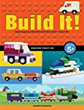 Build It! Things That Go: Make Supercool Models with Your Favorite LEGO Parts (Brick Books)