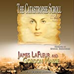 The Catastrophe Scroll: The Crisis Trilogy | James LaFleur,Gordon Massie, 711 Press,Daniel Middleton,Jaime Vendera