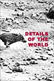 img - for Sophie Ristelhueber: Details of the World by Ristelhueber, Sophie, Brutvan, Cheryl (2001) Hardcover book / textbook / text book