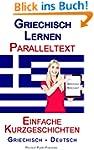 Griechisch Lernen - Paralleltext - Ei...