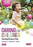 Ann Tapp CACHE Entry Level 3/Level 1 Caring for Children Teaching Resource Pack (CACHE Child Care and Education 2007)