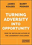 Turning Adversity Into Opportunity