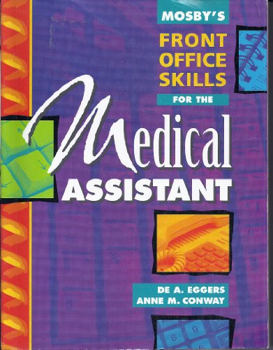 Mosby's Front Office Skills for the Medical Assistant