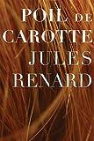 Poil de Carotte: A Novel
