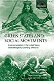 img - for Green States and Social Movements: Environmentalism in the United States, United Kingdom, Germany, and Norway book / textbook / text book