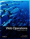Web Operations: Keeping the Date on Time
