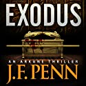 Exodus: An ARKANE Thriller, Book 3 (       UNABRIDGED) by J.F. Penn Narrated by Veronica Giguere
