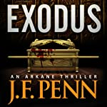 Exodus: An ARKANE Thriller, Book 3 | J.F. Penn