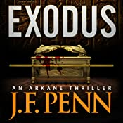 Exodus: An ARKANE Thriller, Book 3 | [J.F. Penn]