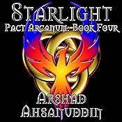 Starlight: Pact Arcanum | Arshad Ahsanuddin