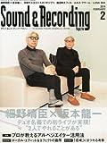 Sound & Recording Magazine (サウンド アンド レコーディング マガジン) 2014年 02月号 [雑誌]