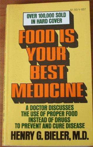 Food Is Your Best Medicine, Henry G Bieler