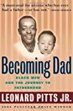 img - for Becoming Dad: Black Men and the Journey to Fatherhood book / textbook / text book