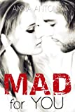 Mad for You (Mad, Bad, & Dangerous to Love)