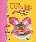 echange, troc Bernadette Theulet-Luzié, Gérard Vinçon - Cuisine amusante