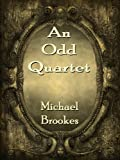 An Odd Quartet by Michael Brookes