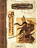 Oriental Adventures (Dungeons & Dragons Supplement) (0786920157) by Wyatt, James