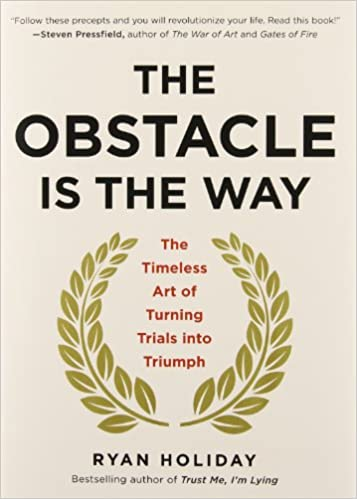 The Obstacle Is The Way – Cover