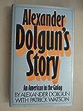 Alexander Dolgun's Story