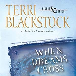 When Dreams Cross | [Terri Blackstock]