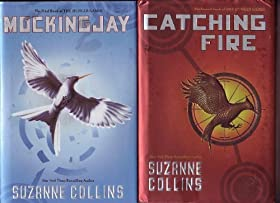 Catching Fire and Mockingjay (The Hunger Games, Book 2 and Book 3)
