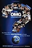 The OMG Chronicles: One Man's Quest to Discover What God Means to People All ...