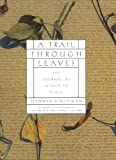 img - for A Trail Through Leaves: The Journal as a Path to Place book / textbook / text book