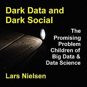 Dark Data & Dark Social Audiobook