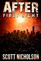 After: First Light (AFTER post-apocalyptic series, Book 0)