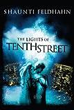 The Lights of Tenth Street (1590520807) by Feldhahn, Shaunti
