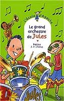 Le grand orchestre de Jules © Amazon