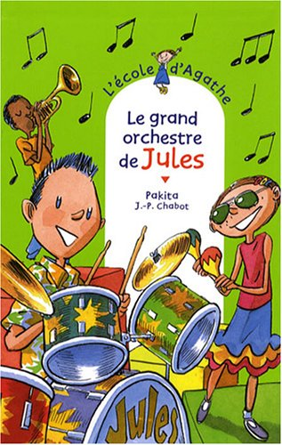 L'Ecole d'Agathe n° 51 Le Grand orchestre de Jules