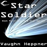 Star Soldier: Doom Star, Book 1