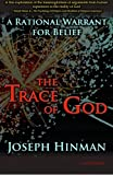 img - for The Trace of God: A Rational Warrant for Belief book / textbook / text book
