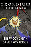 The Rifter's Covenant (Exordium Book 4)