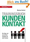 Trainingsbuch Kundenkontakt: Der Weg...
